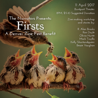 "Tomorrow! The Narrators Presents: ""Firsts,"" a Denver Zine Fest Benefit"