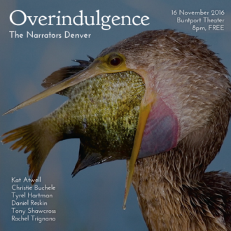"This Wednesday in Denver: ""Overindulgence"""