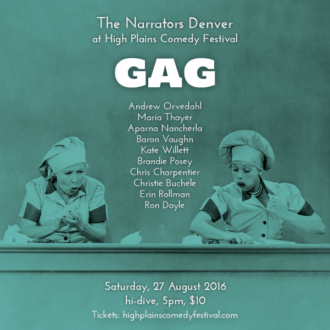 "This Saturday in Denver: ""Gag"" at High Plains Comedy Festival"